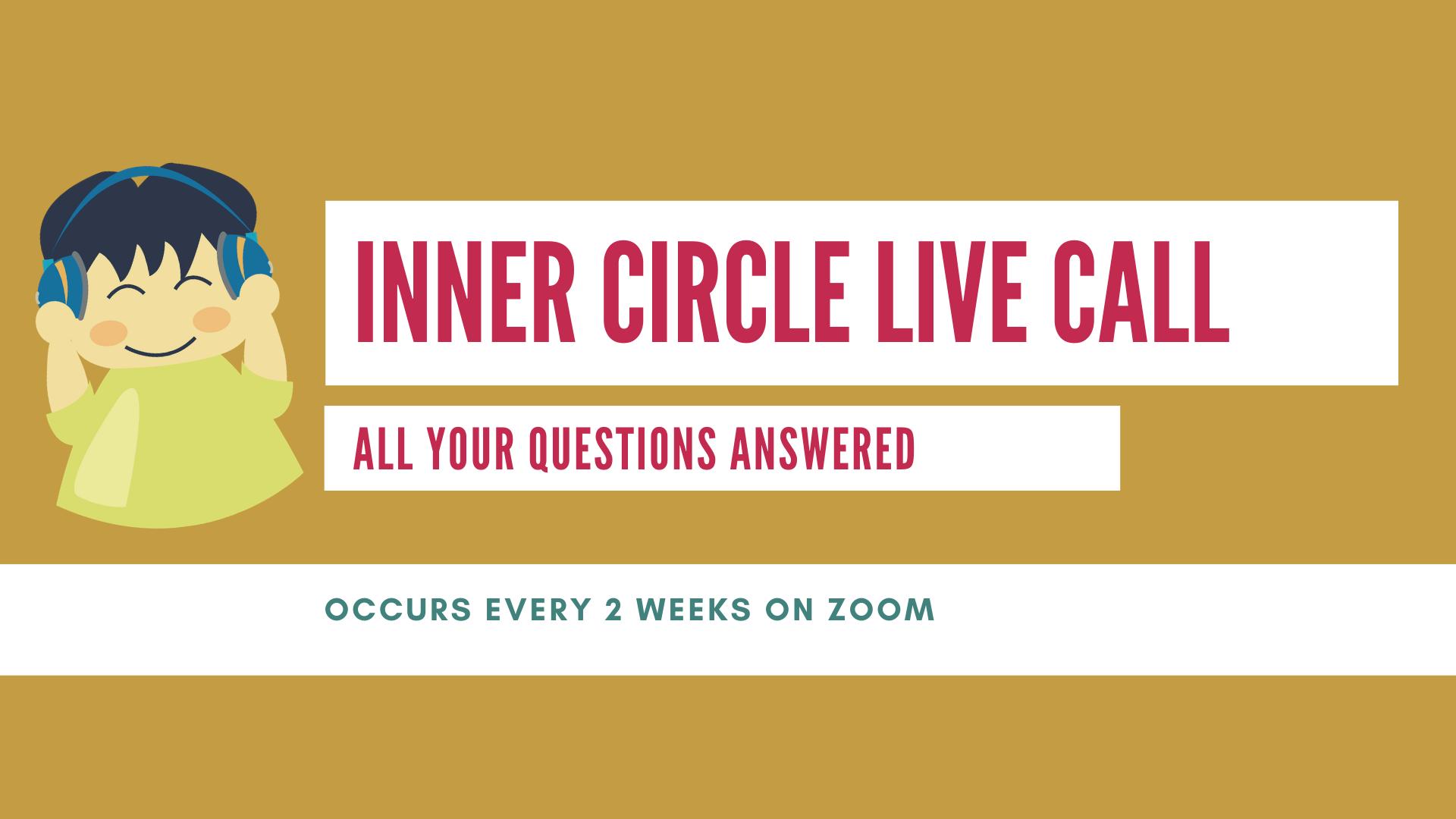 Inner Circle Live Call